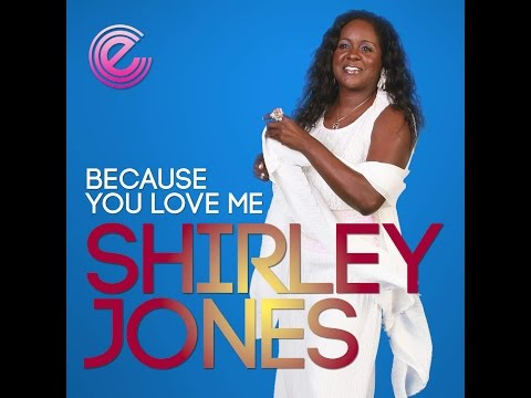MC - Shirley Jones - Because you love me