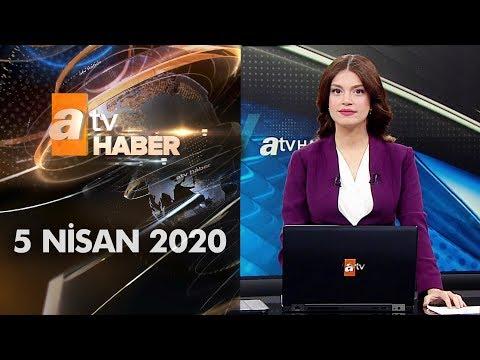 Atv Ana Haber   5 Nisan 2020
