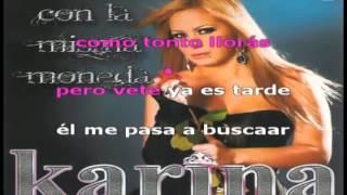 Karina - Con la Misma Moneda - Karaoke