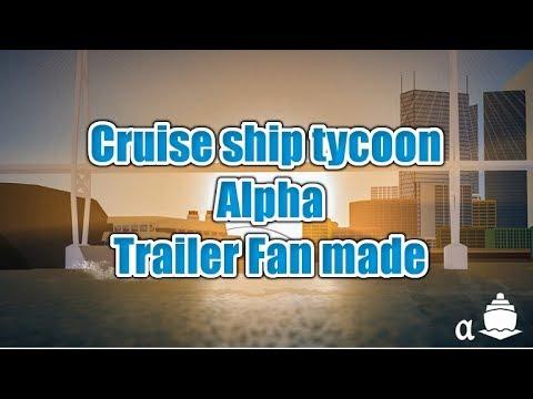 Roblox Cruise ship tycoon alpha trailer (Read desc)