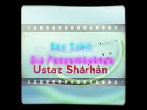 Ustaz Syarhan Syafie - Aku Sakit,Dia Penyembuh (penawar orang koma,pengubat masalah cemas)