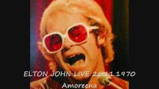 ELTON JOHN Amoreena LIVE 26.11.1970