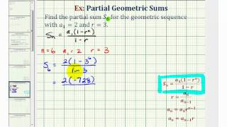 Ex 1: Find the Partial Sum of a Geometric Series