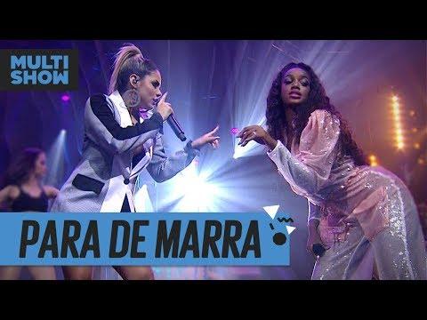 Para De Marra  Lexa + Iza  Música Boa Ao Vivo  Música Multishow