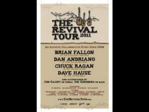 The Revival Tour 2011 - Chuck Ragan, Dave Hause, Brian Fallon, Dan Andriano - Vienna (audio)