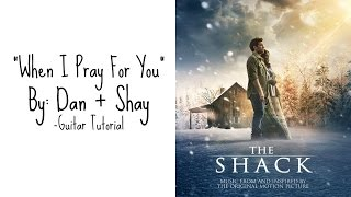 """""""When I Pray For You"""" by Dan + Shay - Guitar Tutorial"""