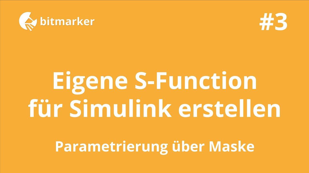 ML03 - Eigene S-Function für Simulink erstellen (#3) - MATLAB