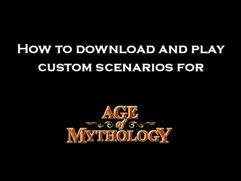How To Download And Play Custom Scenarios For Age Of Mythology