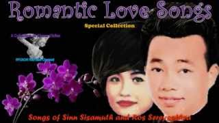 Songs of Sinn Sisamuth and Ros Sereysothea - Special Collection
