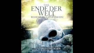 Das Ende der Welt (Das komplette Hörbuch) nach Motiven von Arthur Conan Doyle