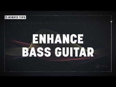2-Minute Tips: Enhance Bass Guitar
