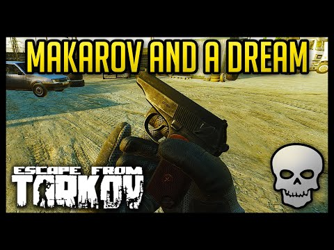 Hardcore Tarkov - Makarov And A Dream - 5.2