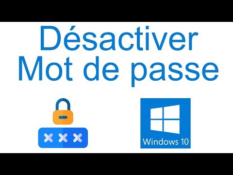 Comment supprimer le mot de passe au démarrage de windows 10