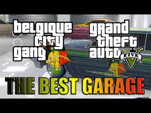 Le meilleur garage gta 5 youtube for Meilleur garage com