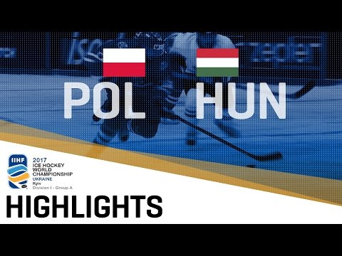 Poland - Hungary | Highlights | 2017 IIHF Ice Hockey World Championship Division I Group A
