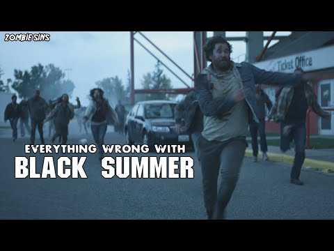 Everything Wrong with Black Summer (Zombie Sins)