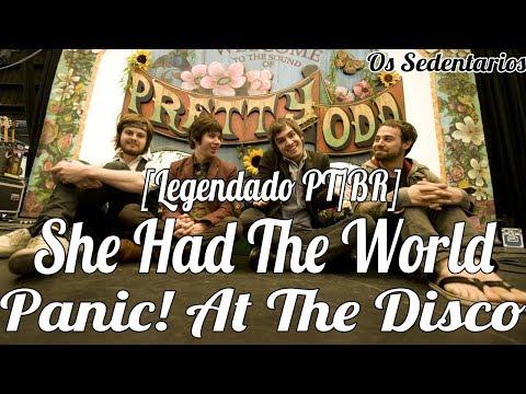 Panic! At The Disco: She Had The World [Legendado PT/BR]