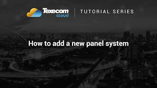 Texecom Cloud Tutorial - How to a add a new panel system