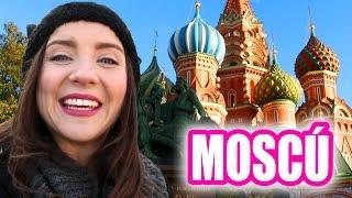CONOCIENDO A RUSIA ★ MOSCÚ