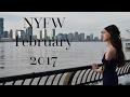 NYFW VLOG FEBRUARY 2017