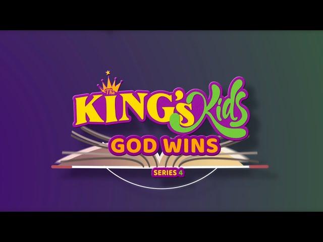 The King's Kids: God Wins
