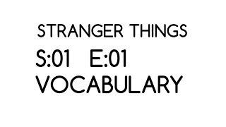 Stranger Things Season 1 Episode 1