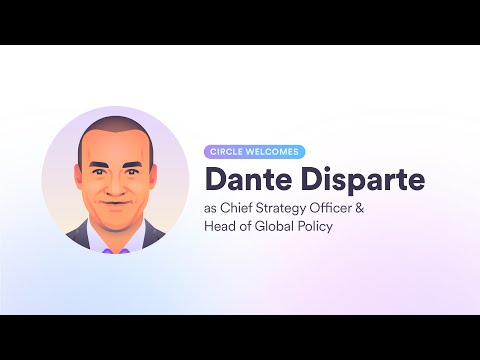 Circle Names Dante Disparte Chief Strategy Officer, Head Of...