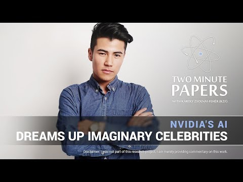 NVIDIA's AI Dreams Up Imaginary Celebrities | Two Minute Papers #207