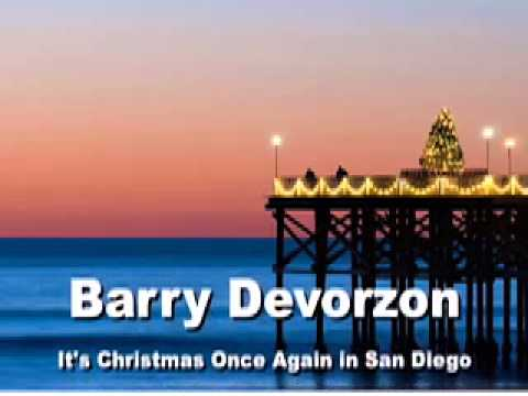 Barry Devorzon - It's Christmas Once again in San Diego