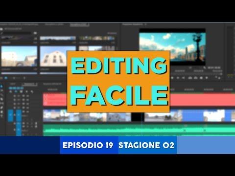 Montaggio Video FACILE e VELOCE con Premiere Pro