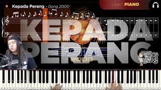 Kepada Perang Gong 2000 - Piano Tutorial