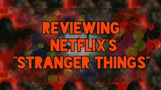 Reviewing Netflix's