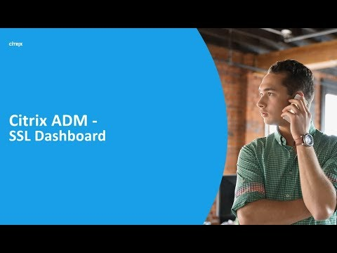 Citrix Application Delivery Management (ADM) – SSL Dashboard
