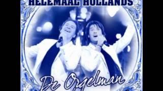 helemaal hollands   de orgelman