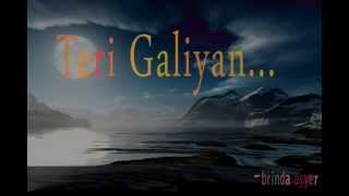 Teri Galiyan (brinda ayyer) karaoke cover