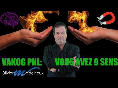 Vakog PNL: Vous avez 9 sens