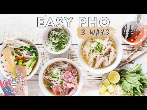 Easy PHO 3 Ways! Beef, Chicken, Veggie (Vietnamese Subtitles!)