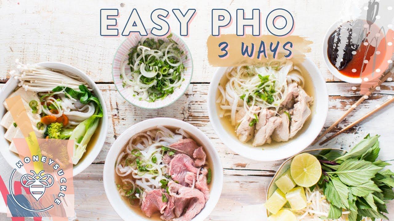 Easy PHO 3 Ways! Beef, Chicken, Veggie (Vietnamese Subtitles!) | HONEYSUCKLE