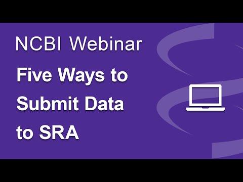Webinar: Five Ways to Submit Data to SRA