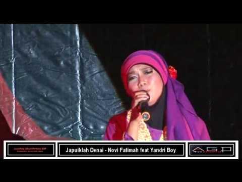 Japuiklah Denai - Novi Fatimah feat Yandri Boy