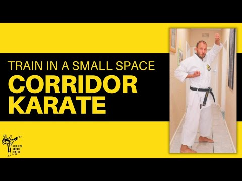 Karate in a Small Space: Corridor Training