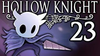 Hollow Knight - #23 - The Crystal Heart