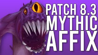 This Looks Good New Mythic Plus Affix In Patch 8.3 - Wow Battle For Azeroth 8.3 Ptr