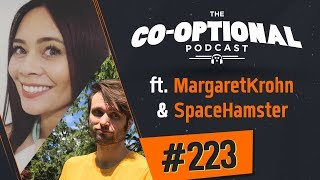 The Co-Optional Podcast Ep. 223 ft. MargaretKrohn & SpaceHamster