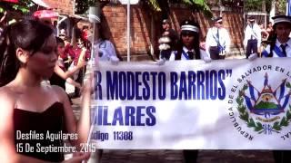 Aguilares, Desfiles del 15 de septiembre 2015. Diferentes bandas de paz!.. *