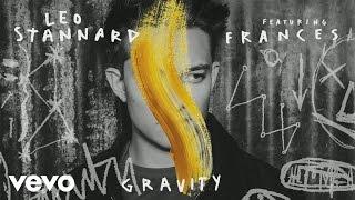 Leo Stannard & Frances - Gravity