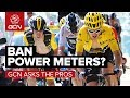 GCN Asks The Pros | Should Power Meters Be Banned From Racing?