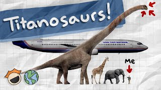 The LARGEST DINOSAURS in the Entire World: Titanosaurs (largest, longest, tallest)