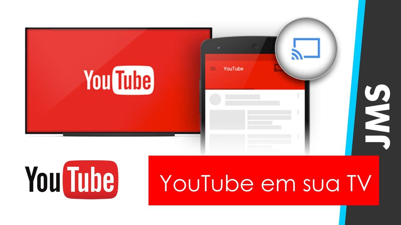 Controle o Youtube na TV pelo Celular, tablet ou Computador - YouTube