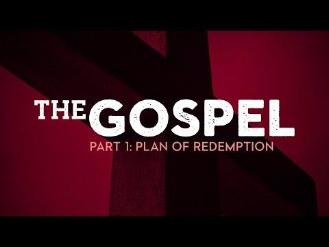 Plan of Redemption (The Gospel - Part 1) - Pastor Kamal Sampara